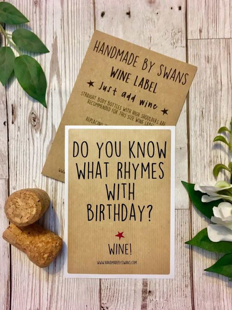 Rhymes with birthday Wine Label