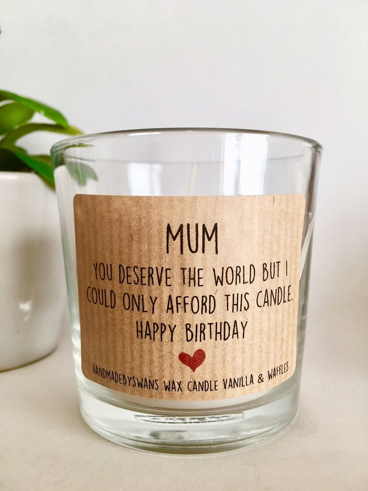 Mum you deserve the world - Vanilla and Waffles Wax Candle