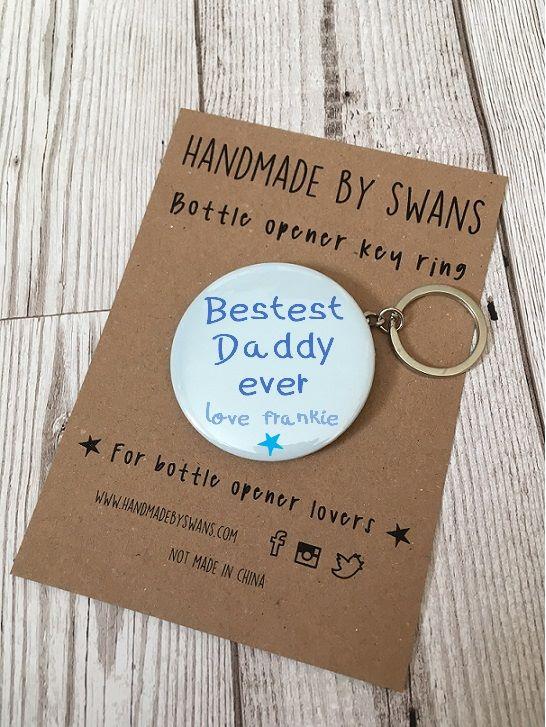 Personalised Bestet Daddy ever Bottle opener keyring