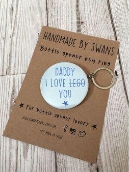 Daddy i love....you Bottle opener keyring