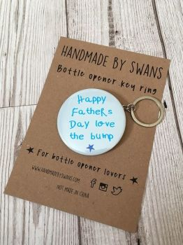 Happy Father's day Love from Bump Keyring Bottle opener keyring