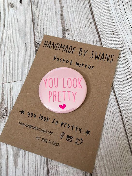 You look pretty Pocket Mirror