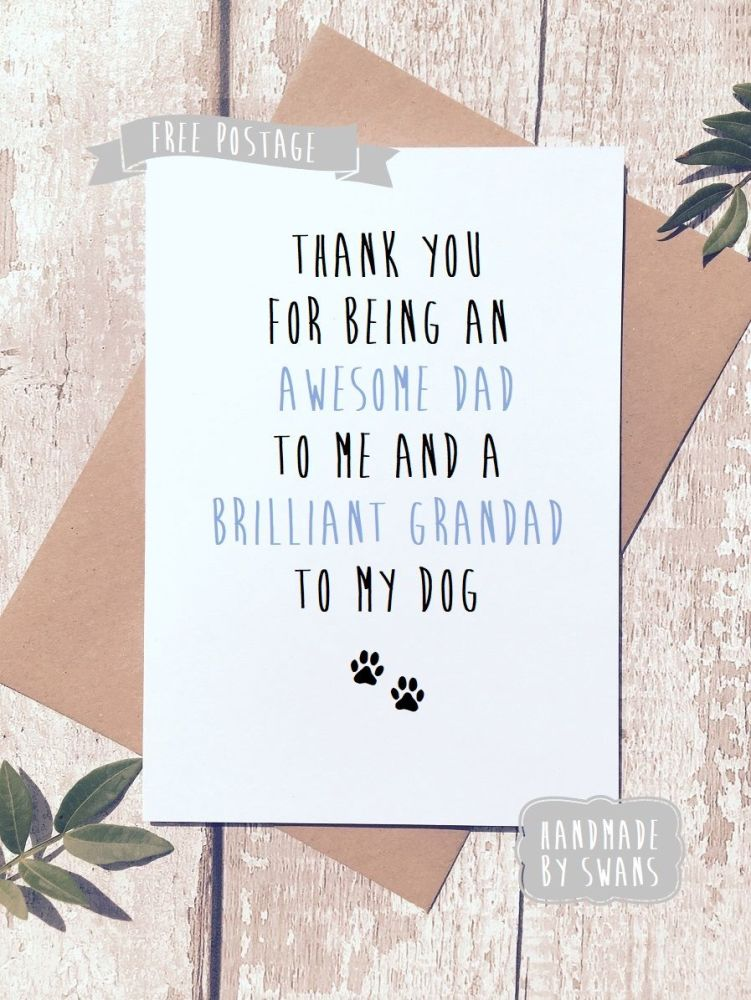 Awesome dad and brilliant grandad to my dog Father's day Greeting Card