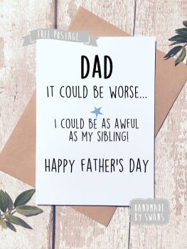 Fathers day shop awful as my sibling fathers day greeting card m4hsunfo