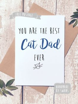 You are the best cat dad ever Greeting Card