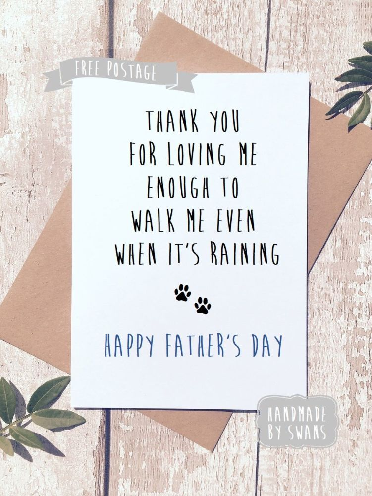 Walk me when it's raining Father's day Greeting Card