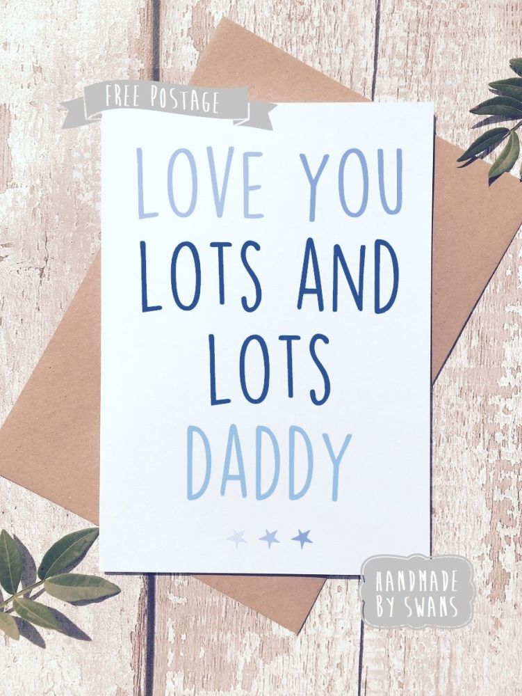 Love you lots and lots Personalised Father's day Greeting Card