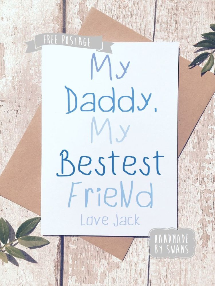 My Daddy My Best Friend Personalised Father's day Greeting Card