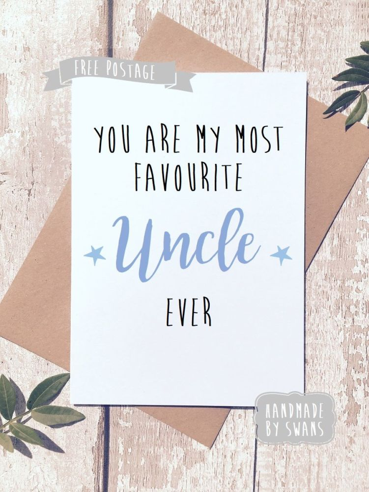 My Most favourite uncle Greeting Card