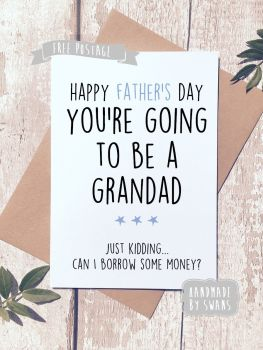 You're going to be a Grandad Father's day Greeting Card