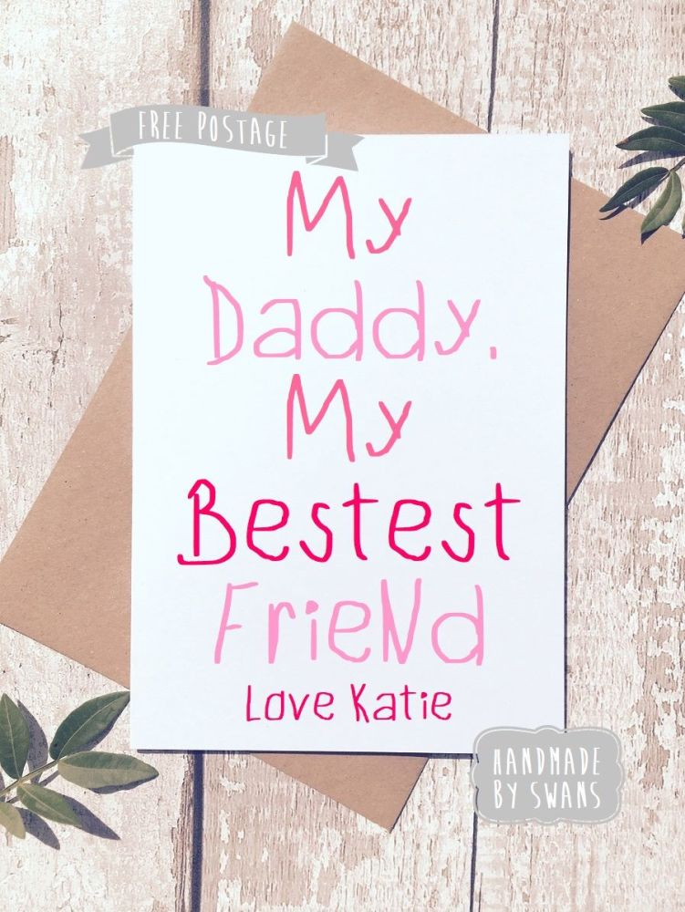 My Daddy My Best Friend Pink Personalised Father's day Greeting Card
