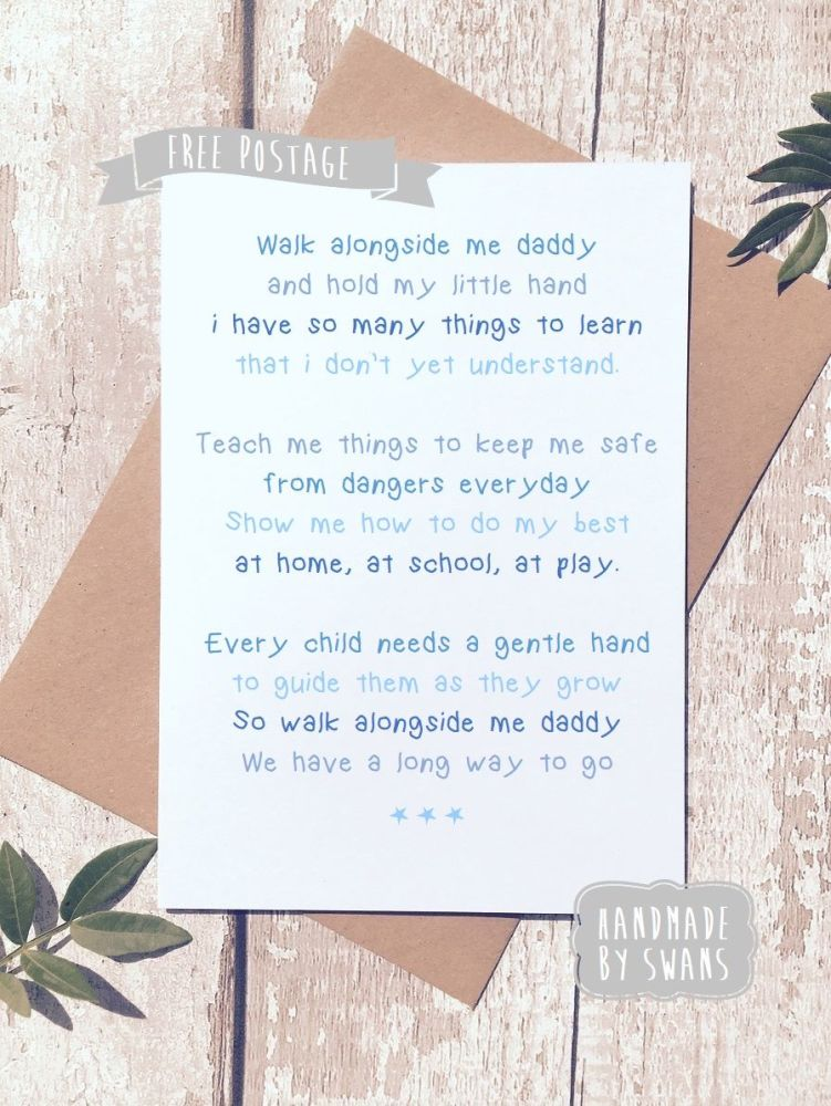 Walk alongside me Daddy, Father's day Greeting Card