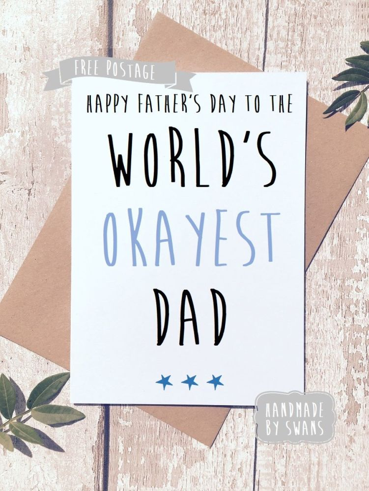 World's Okayest Dad Father's day Greeting Card