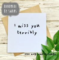 I miss you terribly  Square Greeting card