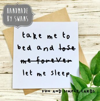 Take me to bed and lose me forever Square Greeting card