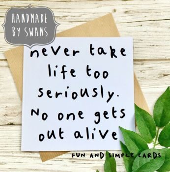 No one gets out alive Square Greeting card
