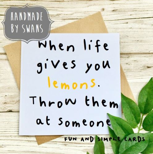 When life gives you lemons square greeting card m4hsunfo