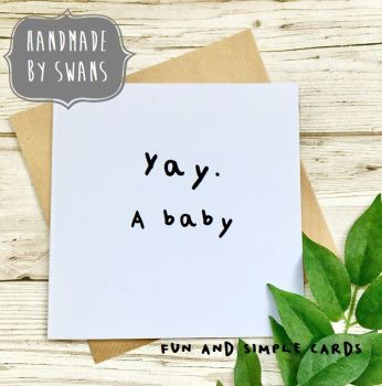 Yay a baby Square Greeting card