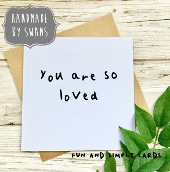 You are so loved Square Greeting card