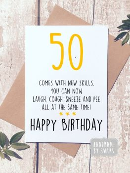 New skills, 50 Happy Birthday