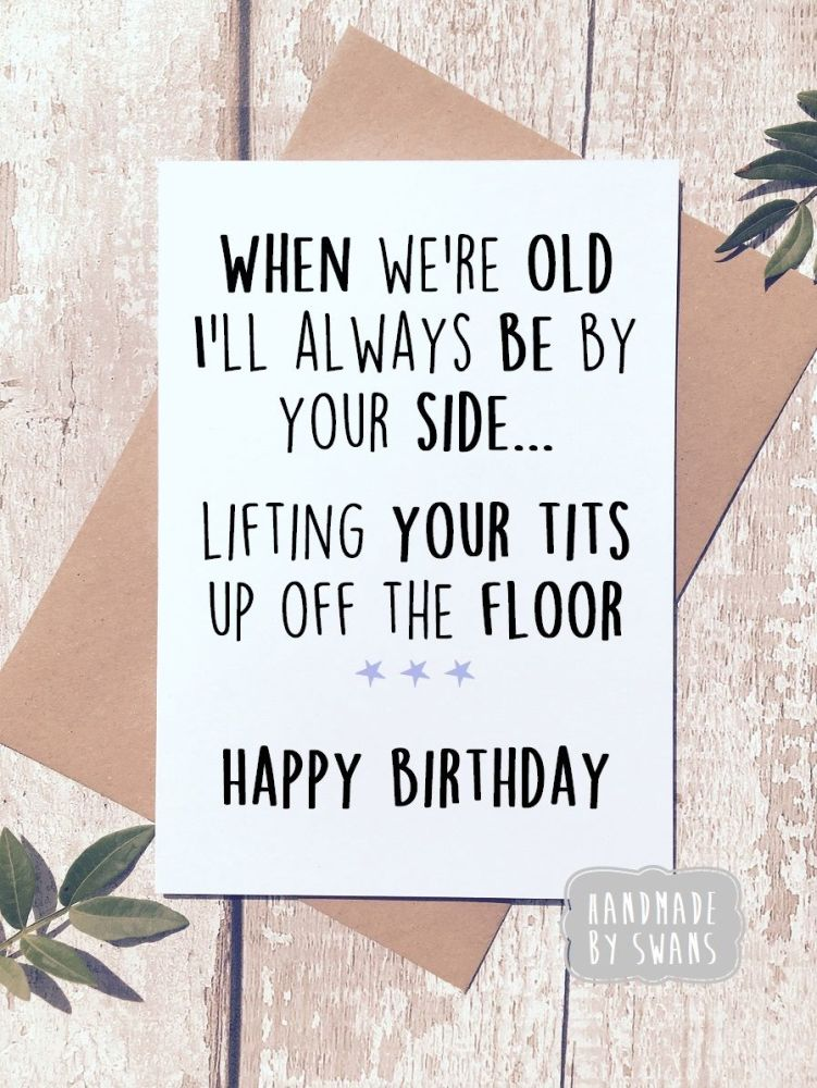Happy Birthday Pick up Tits Greeting Card