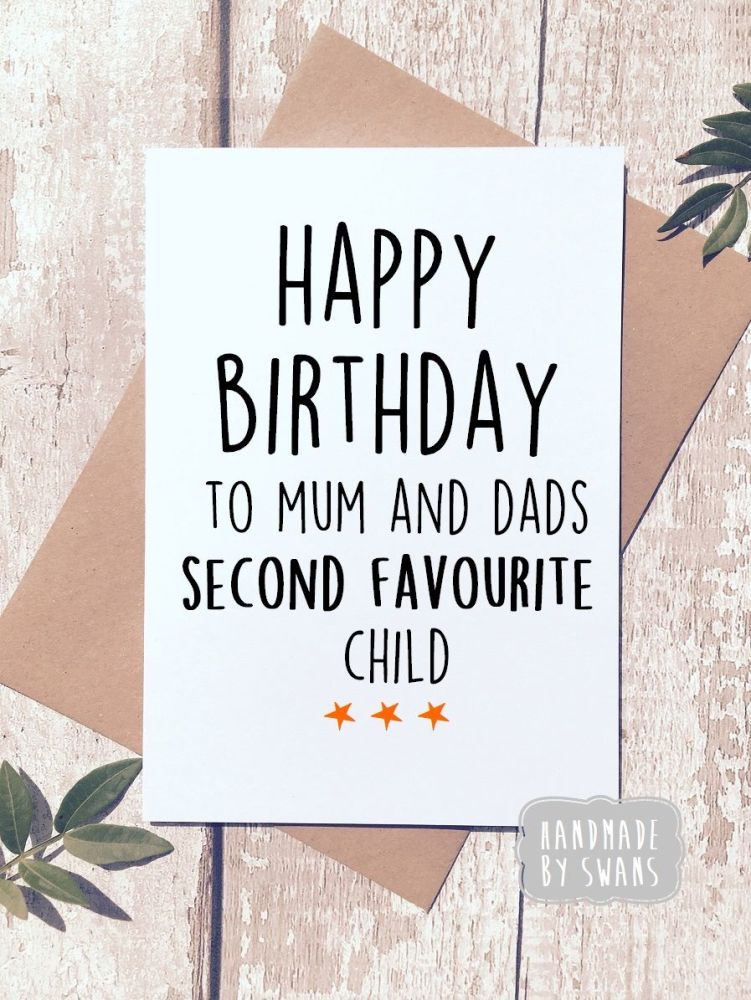 Happy Birthday Second Favourite Child Greeting Card