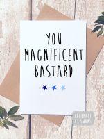 Magnificent Bastard Greeting Card