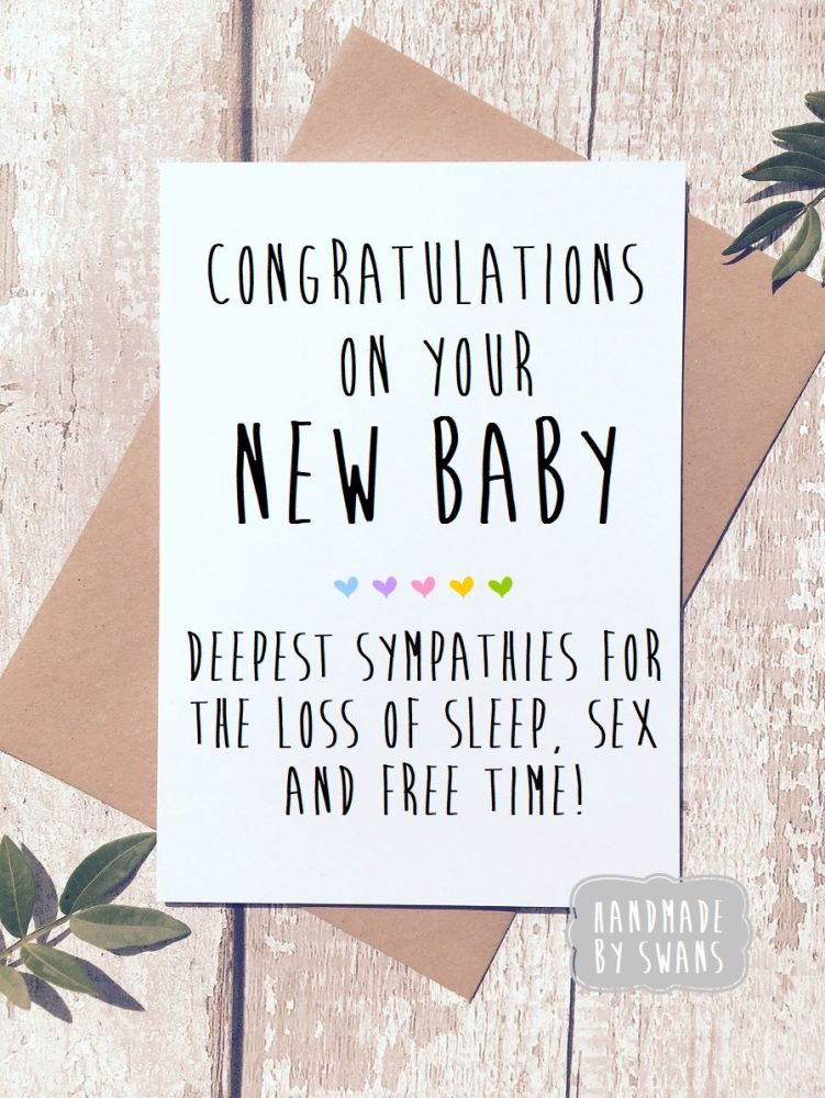 Congratulations on your new baby. Loss of Sleep. Greeting Card