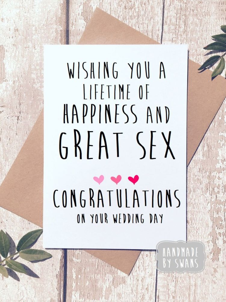 Wishing you a lifetime of Great sex and Happiness Greeting Card