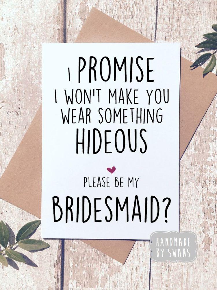 I promise i won't make you wear something hideous.Greeting card
