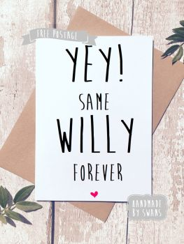 Yey!Same Penis for Life!Greeting Card