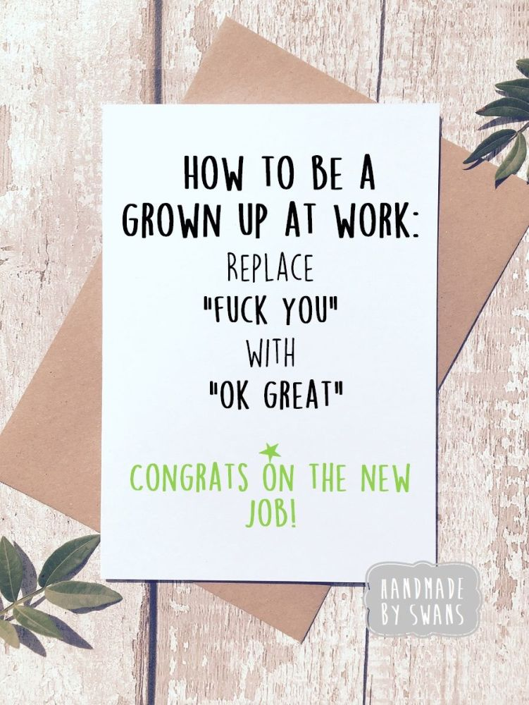 How to be a grown up at work Greeting Card