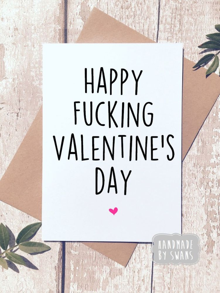 Happy f*cking valentines day Greeting Card Valentines day card