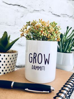 Grow Dammit! Plant Pot