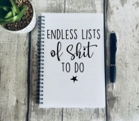 Endless lists of shit to do A5 Notebook
