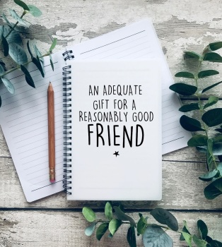 An adequate gift A5 Notebook