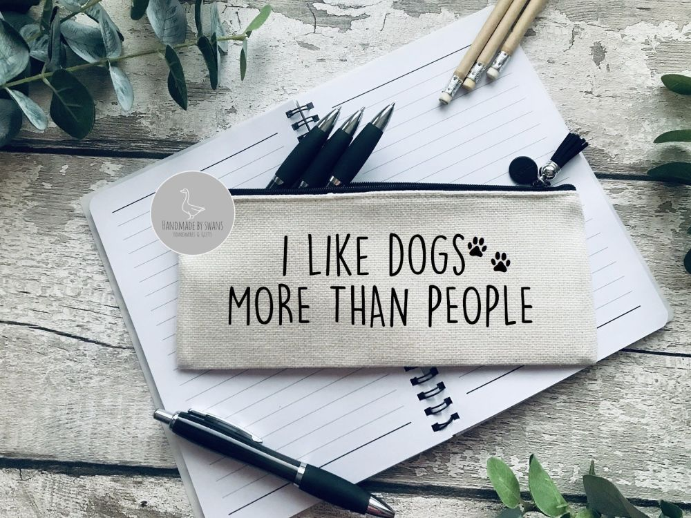 I like dogs more than people Linen pencil Case