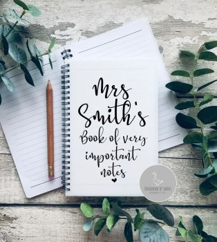 Personalised book of important notes - Teacher A5 Notebook