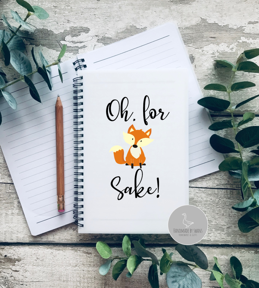 Oh for Fox Sake A5 Notebook