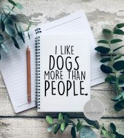 I like dogs more than people A5 Notebook
