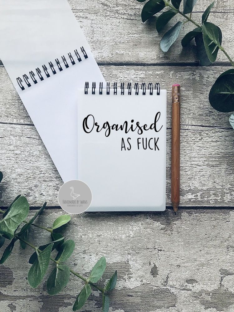 Organised as fuck A6 Notebook