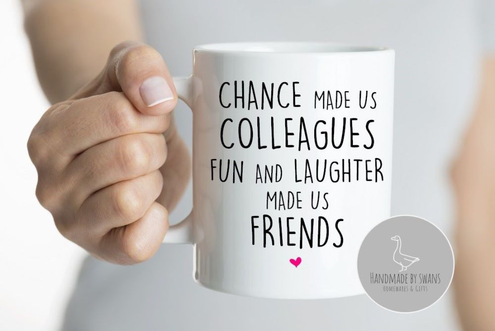 Chance made us colleagues, Fun and laughter mug