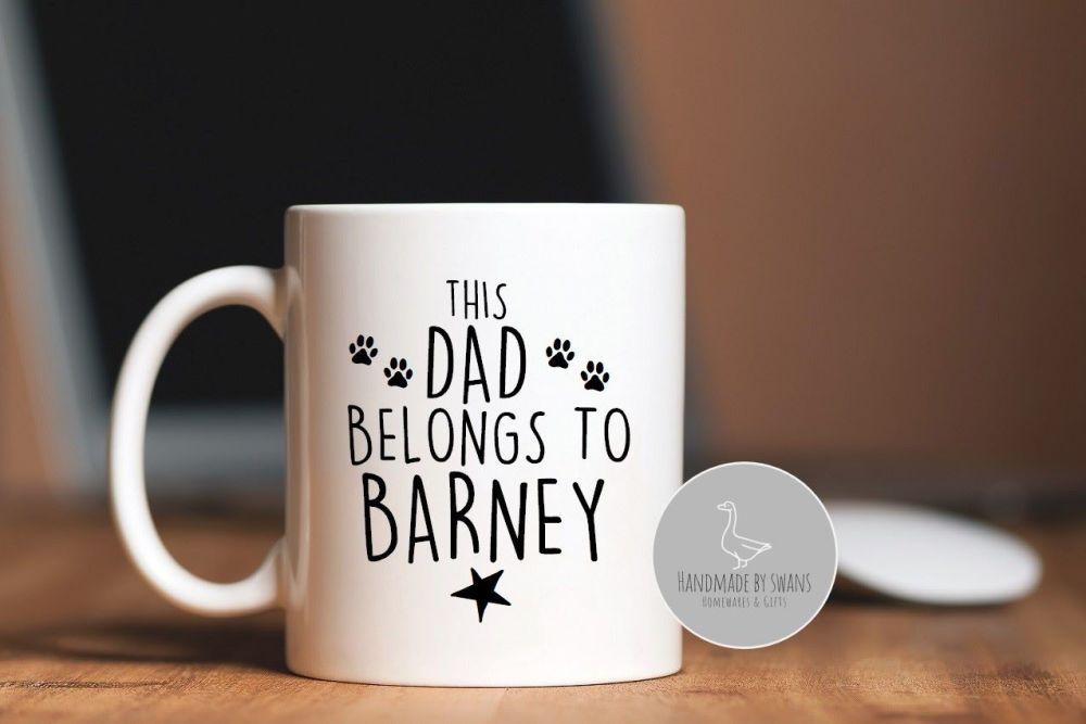 Personalised Dog Dad belongs to  mug
