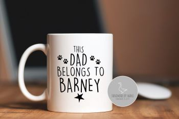 Personalised Dog Dad belongs to  mug