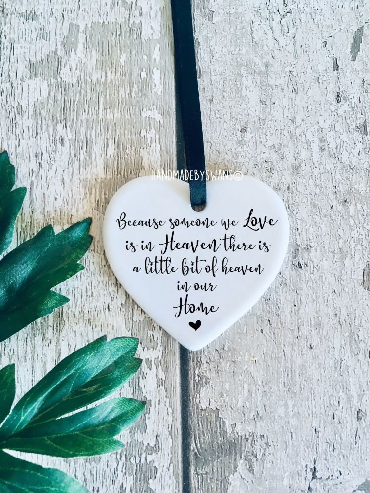 Because someone you love is in heaven ceramic hanging heart