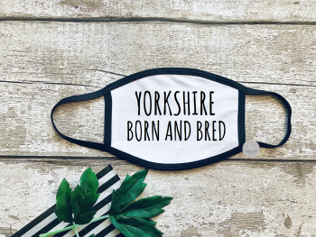 Yorkshire born and bred facemask