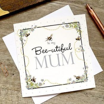 Card - To my bee-utiful Mum