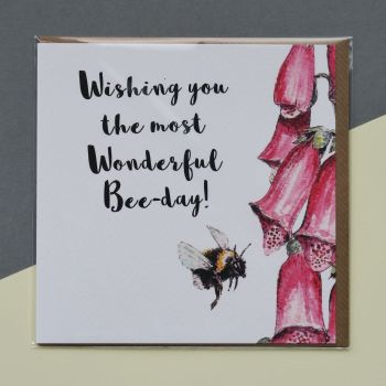 Card - Wishing you the most Wonderful Bee-Day