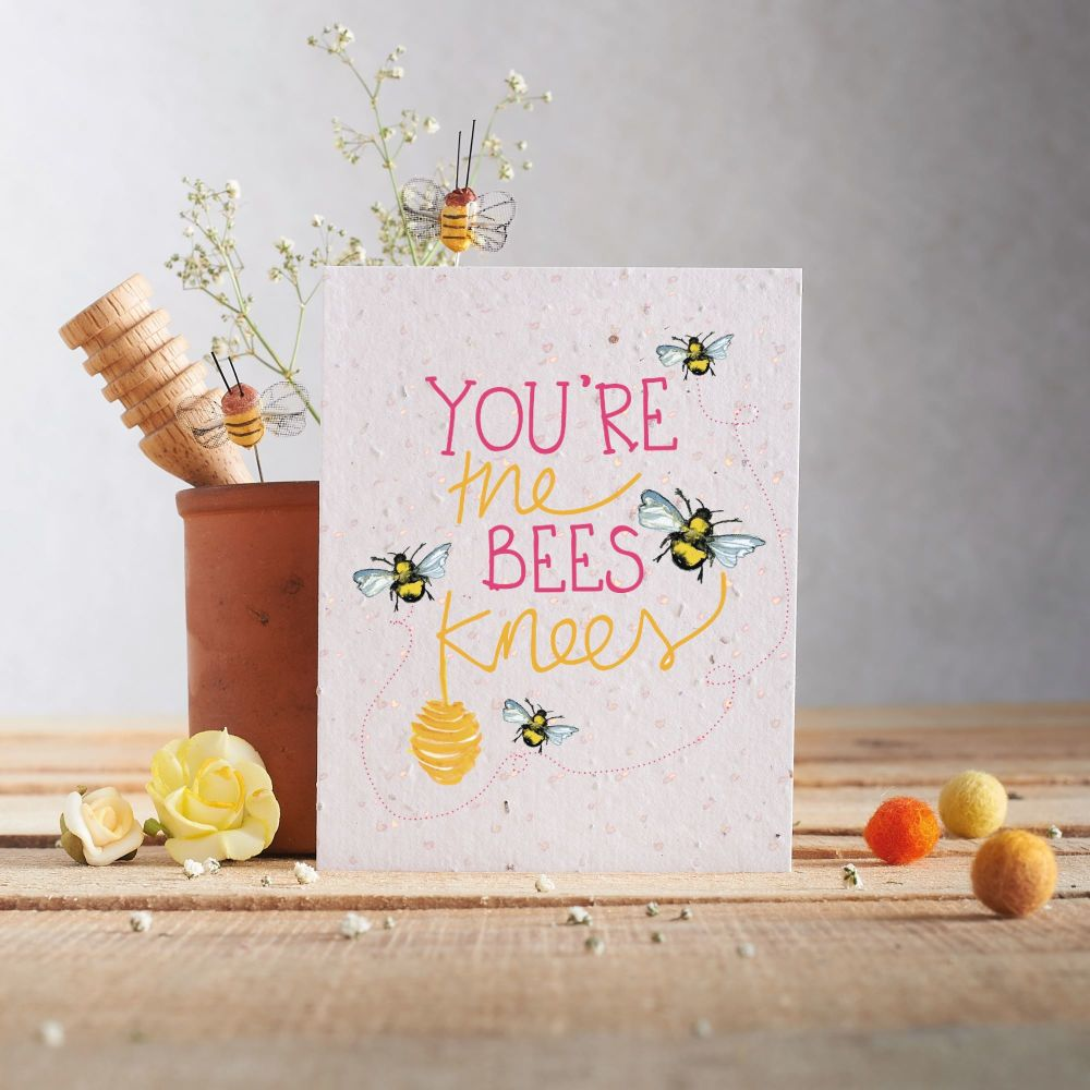 You're the Bees Knees Wildflower Seed Card