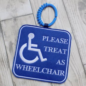Treat as Wheelchair Sign for Pushchair or Buggy